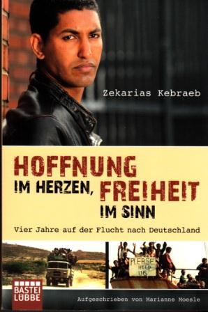 Zekarias Kebraeb Hoffnung im Herzen...